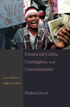 Financial Crisis, Contagion, and Containment: From Asia to Argentina