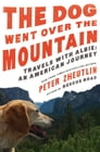 The Dog Went Over the Mountain Cover Image