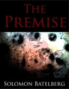 The Premise