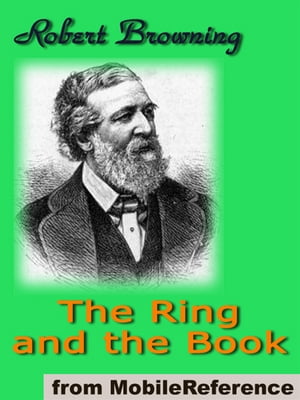 The Ring And The Book (Mobi Classics) by Robert Browning