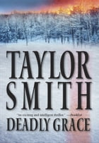 Deadly Grace by Taylor Smith
