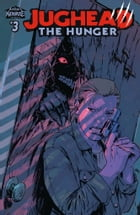 Jughead: The Hunger #3 by Frank Tieri
