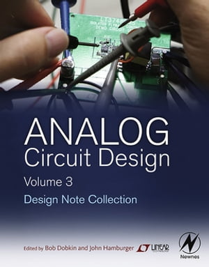 Analog Circuit Design Volume Three Design Note Collection