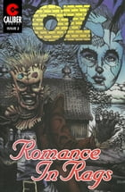 Oz: Romance in Rags Vol.1 #2 by Ralph Griffith