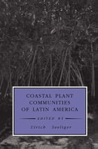 Coastal Plant Communities of Latin America by Ulrich Seeliger