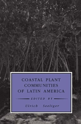 Book Coastal Plant Communities of Latin America by Ulrich Seeliger