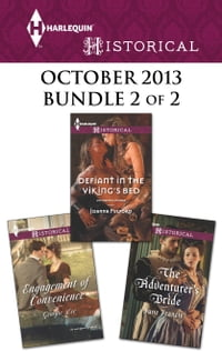 Harlequin Historical October 2013 - Bundle 2 of 2: Engagement of Convenience\Defiant in the Viking…