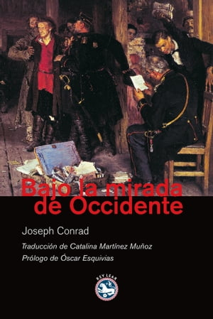 Bajo la mirada de Occidente by Joseph Conrad
