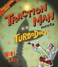 Traction Man Meets Turbo Dog 139c8652-2795-492e-8405-f9c6e76bd52b