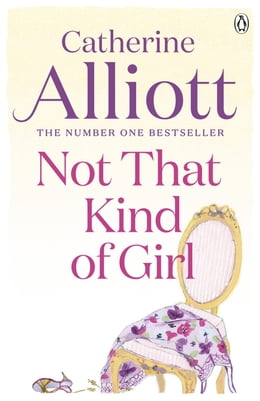 Book Not That Kind of Girl by Catherine Alliott