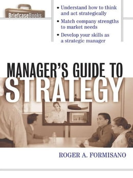 Book The Manager's Guide to Strategy by Formisano, Roger