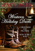 Western Holiday Duet: Western Duets, #4 by Paty Jager