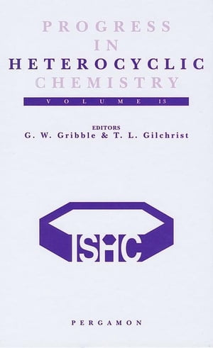 Progress in Heterocyclic Chemistry: A Critical Review of the 2000 Literature Preceded by Two Chapters on Current Heterocyclic Topics