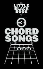 The Little Black Book Of 3 Chord Songs by Wise Publications
