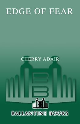 Book Edge of Fear by Cherry Adair