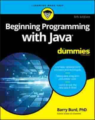 Beginning Programming with Java For Dummies by Barry Burd