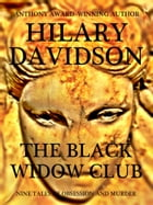 The Black Widow Club: Nine Tales of Obsession and Murder by Hilary Davidson
