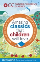 Oxford Children's Classics Free Sampler by Various