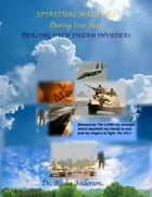 Spiritual Warfare During Your Sleep: Dealing With Dream Invaders by Alisha Anderson