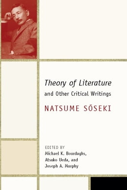 Book Theory of Literature and Other Critical Writings by Natsume Soseki