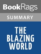 The Blazing World by Siri Hustvedt Summary & Study Guide by BookRags