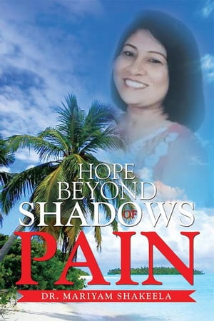 Hope Beyond Shadows of Pain