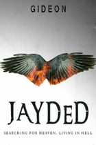 Jayded by Gideon