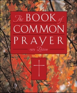 Book The 1979 Book Of Common Prayer by Oxford University Press