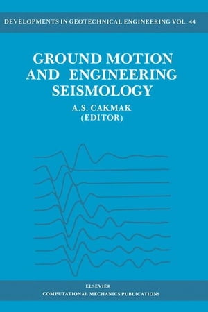 Ground Motion and Engineering Seismology