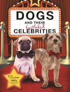 Dogs and their Faithful Celebrities by Dogs Trust Trustee Limited