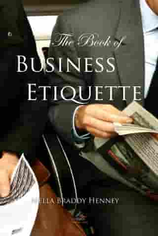 The Book of Business Etiquette by Nella Henney