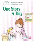 One Story A Day: Book 1 for January by Leonard Judge