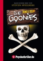Die Goonies by James Kahn