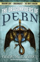 The Dragonriders of Pern: Dragonflight Dragonquest The White Dragon by Anne McCaffrey