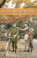 While We're Young 69147fb0-6a68-40bc-916b-61dfb8a533b1