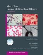 Mayo Clinic Internal Medicine Board Review by Christopher M. Wittich, MD, PharmD