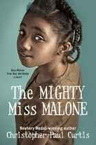 The Mighty Miss Malone Cover Image