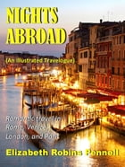Nights Abroad (an Illustrated Travelogue) by Elizabeth Robins