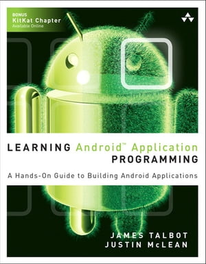 Learning Android Application Programming A Hands-On Guide to Building Android Applications