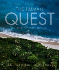 The Human Quest: Prospering within Planetary Boundaries