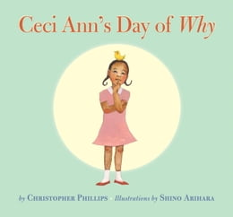 Book Ceci Ann's Day of Why by Christopher Phillips