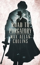 Road to Purgatory by Max Allan Collins