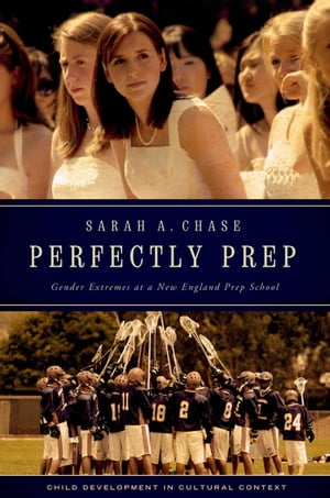 Perfectly Prep Gender Extremes at a New England Prep School