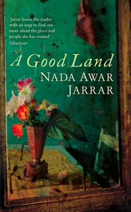 Book A Good Land by Nada Awar Jarrar