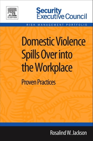 Domestic Violence Spills Over into the Workplace Proven Practices