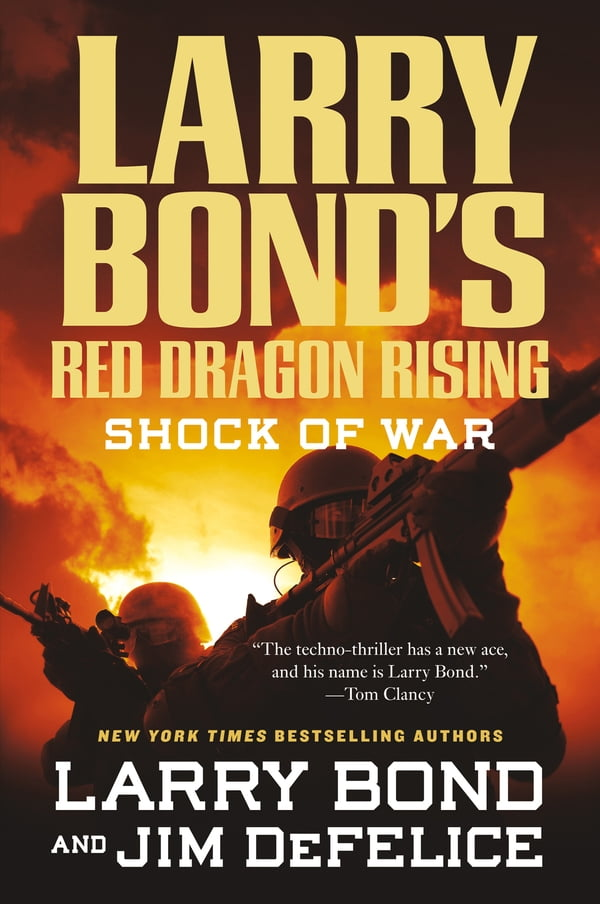 Larry Bond S Red Dragon Rising Shock Of War Kobo Ebook