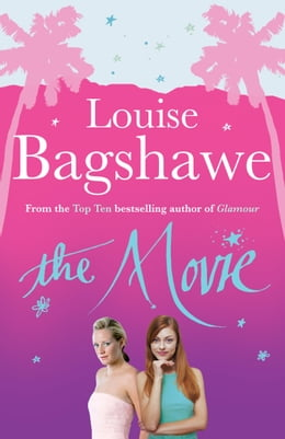 Book The Movie by Louise Bagshawe