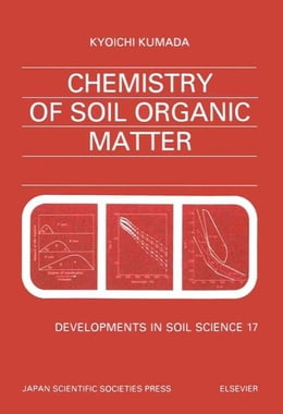 Book Chemistry of Soil Organic Matter by Kumada, K.