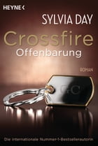Crossfire. Offenbarung: Band 2 Roman by Sylvia Day