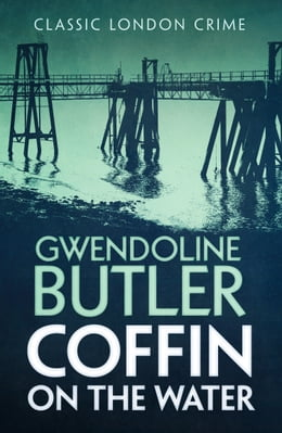 Book Coffin on the Water by Gwendoline Butler